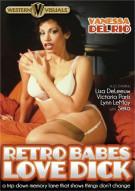 Retro Babes Love Dick Porn Video