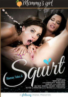 Mommy Takes A Squirt Porn Movie