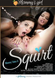 Mommy Takes A Squirt Movie