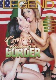 Cumming Across The Border Movie