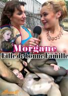 Morgane Fille de bonne Famille Porn Video
