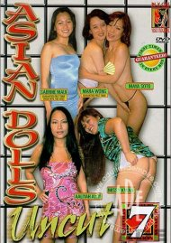 Asian Dolls Uncut Vol. 7 Porn Movie