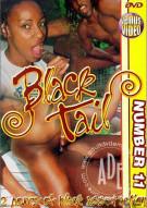 Black Tail 11 Porn Movie