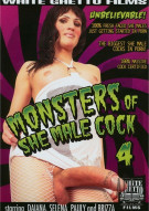 Monsters Of She-Male Cock 4 Porn Movie