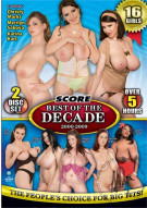 Score Best Of The Decade Porn Movie