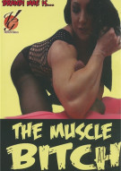 Muscle Bitch, The Movie