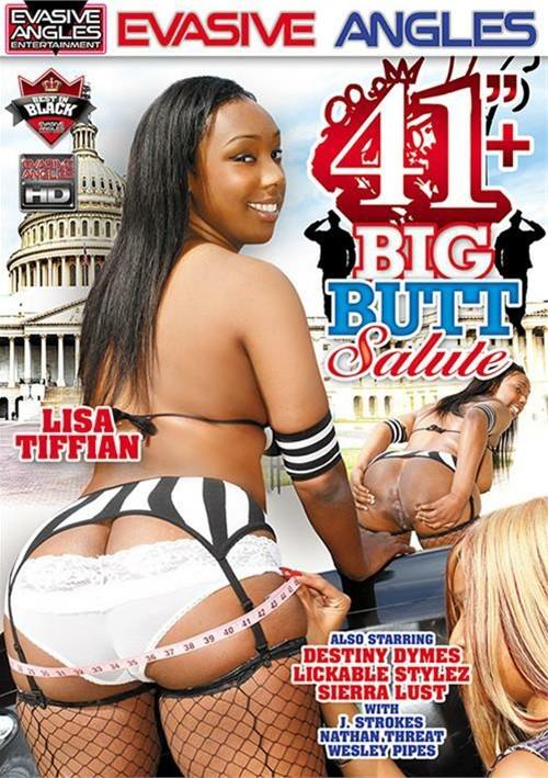 41 Inch +  Big Butt Salute