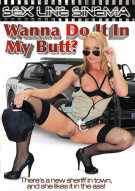 Wanna Do It In My Butt? Porn Movie