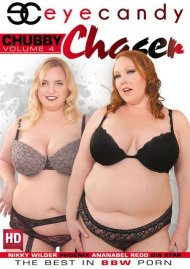 Chubby Chaser Vol. 4 Porn Movie