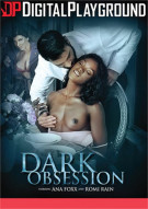 Dark Obsession Porn Movie
