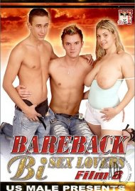 Bareback Bi Sex Lovers 8 Porn Movie