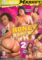 Honey Bunches Of Hos #2 Porn Movie