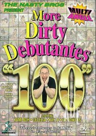 More Dirty Debutantes #100 Porn Movie