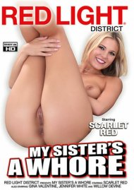 My Sisters A Whore Porn Movie