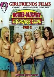 Mother-Daughter Exchange Club Part 2 Porn Movie