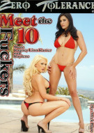 Meet The Fuckers 10 Porn Movie