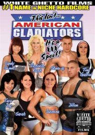 This Isnt American Gladiators... Its a XXX Spoof!