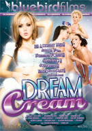 Dream Cream Porn Movie