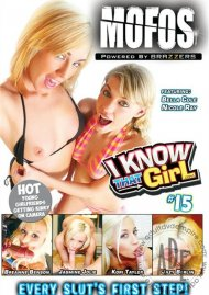 MOFOS: I Know That Girl 15 Movie