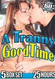Tranny Good Time, A Movie