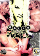Balls To The Wall Porn Video
