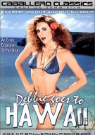 Debbie Goes To Hawaii Porn Video