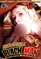 Abominable Black Man #5 Porn Movie