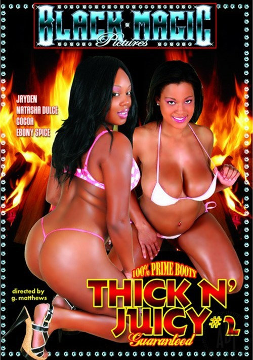 Thick & Juicy #2