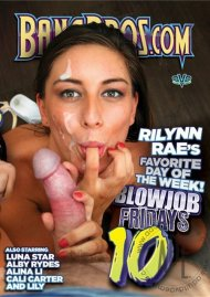 Blowjob Fridays Vol. 10 Movie