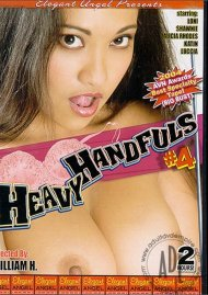 Heavy Handfuls 4 Porn Movie