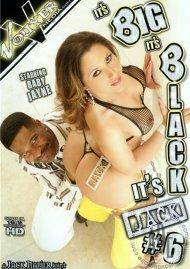 Its Big Its Black Its Jack #6 Porn Movie