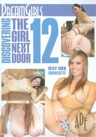 Discovering The Girl Next Door 12 Porn Movie