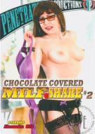 Chocolate Covered MILF Shake 2 Porn Movie