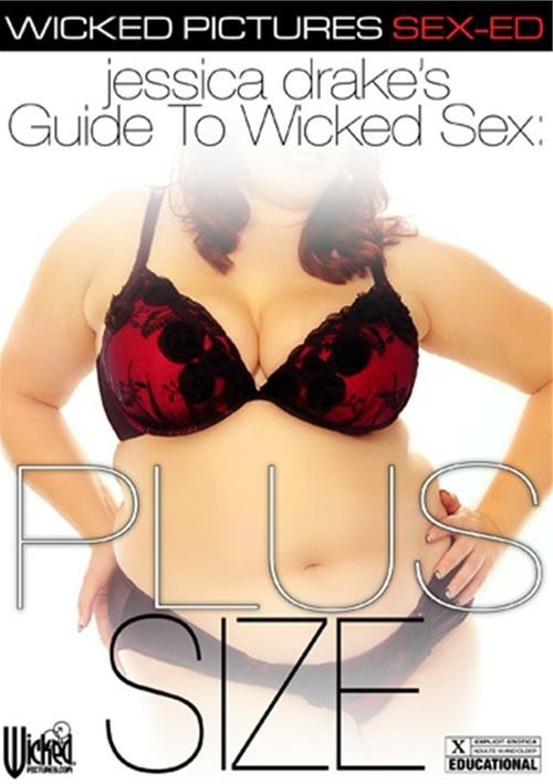 Jessica Drakes Guide To Wicked Sex: Plus Size