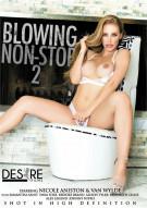Blowing Non-Stop 2 Porn Movie