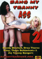 Bang My Tranny Ass 2 Porn Video