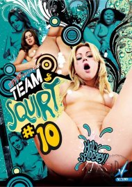 Team Squirt #10 Porn Movie