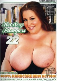 Hot Sexy Plumpers 22 Porn Movie