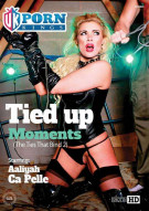 Tied Up Moments Porn Movie