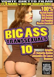 Big Ass Transsexuals 10 Porn Movie