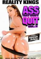 Ass That Wont Quit Vol. 2 Porn Movie
