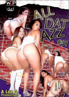 All Dat Azz 31 Porn Movie