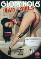 Glory Holes and Bad Girls Porn Movie