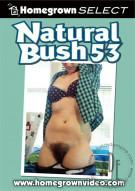 Natural Bush 53 Porn Movie