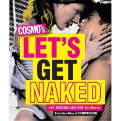 Cosmos's Let's Get Naked - 501 Ridiculously Hot Sex Moves Sex Toy