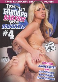 Dont Let Grandpa Babysit Your Daughter #4 Movie