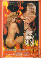 Why Things Burn Porn Movie