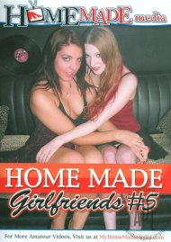 Home Made Girlfriends Vol. 5 Porn Video