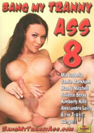 Bang My Tranny Ass 8 Porn Movie