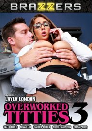 Overworked Titties 3 DVD porn movie from Brazzers.